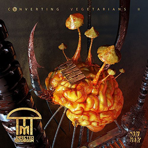 Infected Mushroom Converting Vegetarians Ii Converting Vegetarians Ii