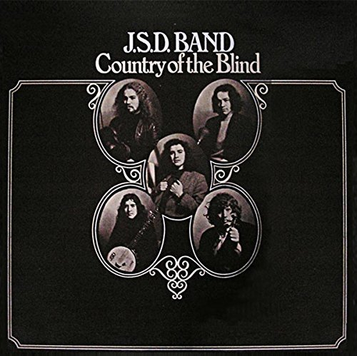 J.S.D. Band Country Of The Blind