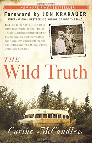Carine Mccandless The Wild Truth