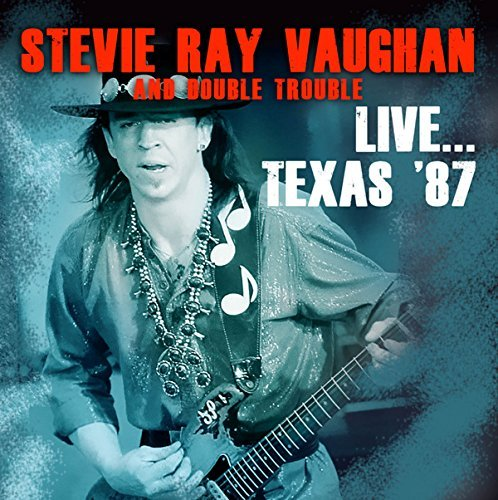 Stevie Ray Vaughan & Double Trouble Live... Texas '87 2cd