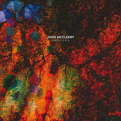 Jono Mccleery If Music Presents Pagodes