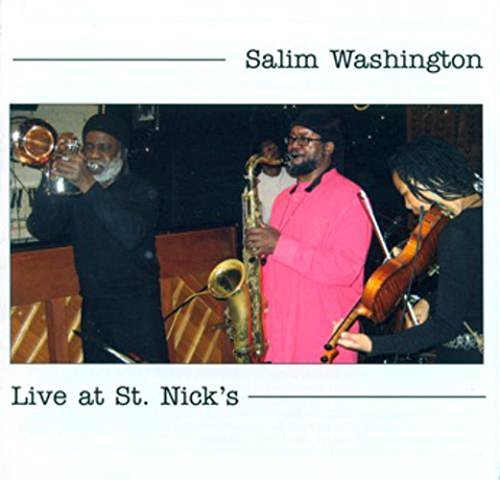 Salim Washington Live At St. Nick's