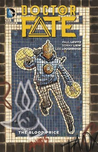 Paul Levitz Doctor Fate Volume 1 The Blood Price