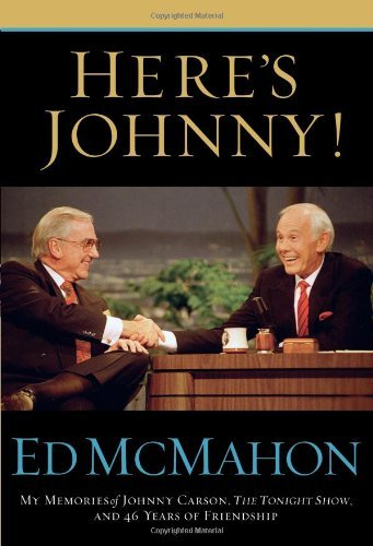 Ed Mcmahon Here's Johnny! My Memories Of Johnny Carson The Tonight Show A