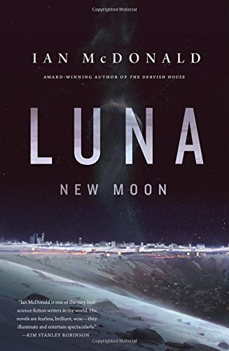 Ian Mcdonald Luna New Moon