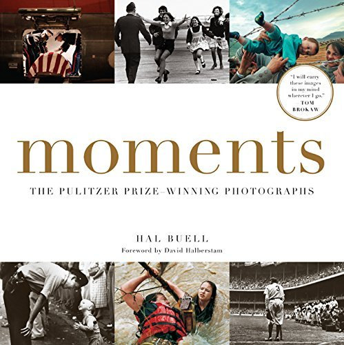 Hal Buell Moments The Pulitzer Prize Winning Photographs