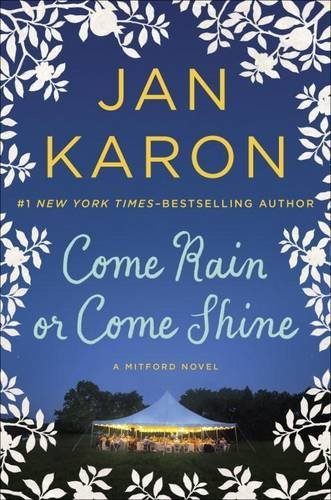 Jan Karon Come Rain Or Come Shine