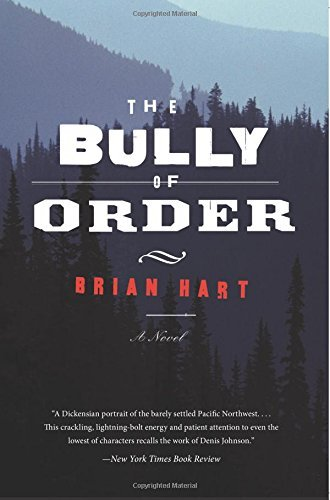 Brian Hart The Bully Of Order