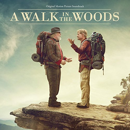 A Walk In The Woods Soundtrack