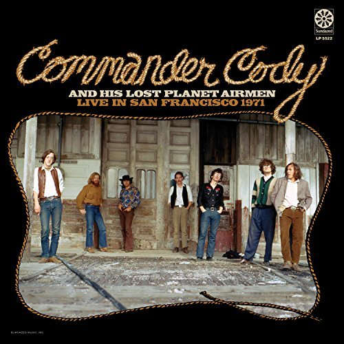 Commander Cody His Lost Plan Live In San Francisco 1971