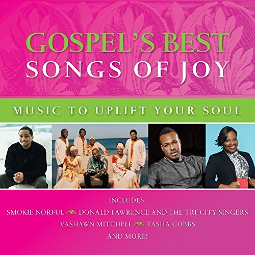 Gospel's Best Songs Of Joy Songs Of Joy