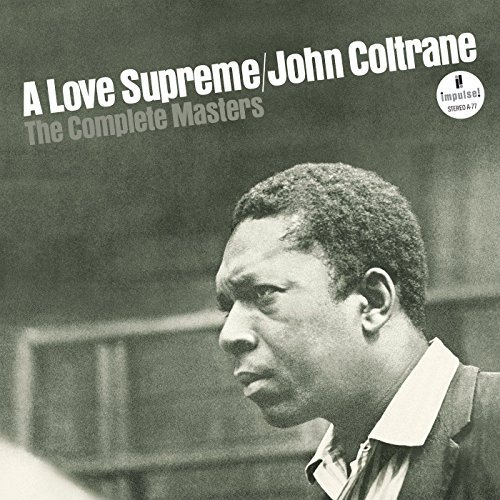 John Coltrane Love Supreme The Complete Masters Super Deluxe Edition 3 CD Love Supreme The Complete Masters