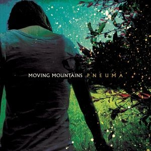Moving Mountains Pneuma Pneuma