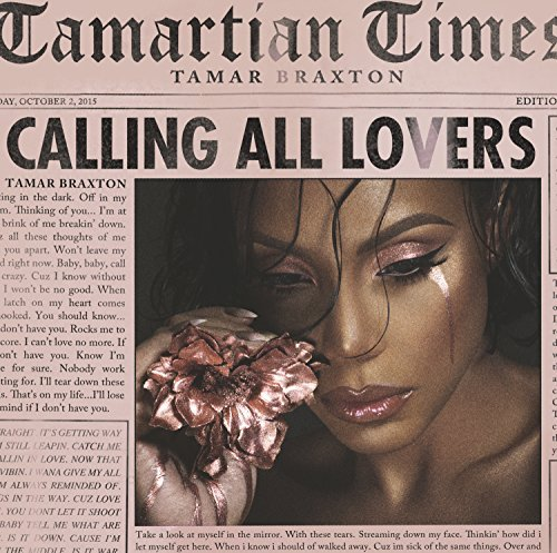 Tamar Braxton Calling All Lovers Calling All Lovers