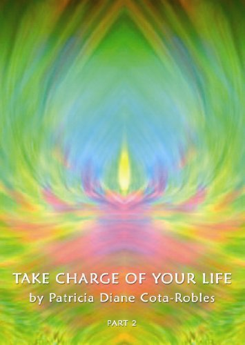 Take Charge Of Your Life Part 2