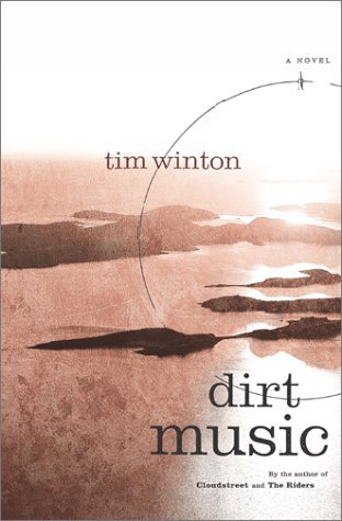 Tim Winton Dirt Music