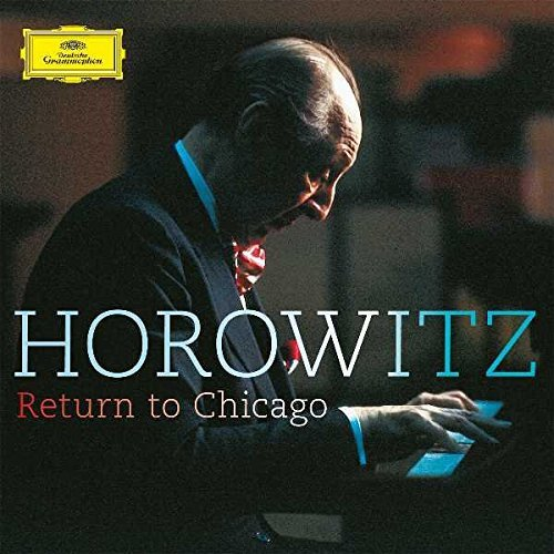 Vladimir Horowitz Horowitz Return To Chicago