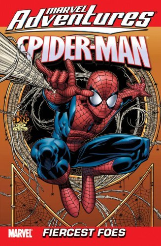 Cory Hamscher Fred Van Lente Fiercest Foes Marvel Adventures Spider Man Vol. 9