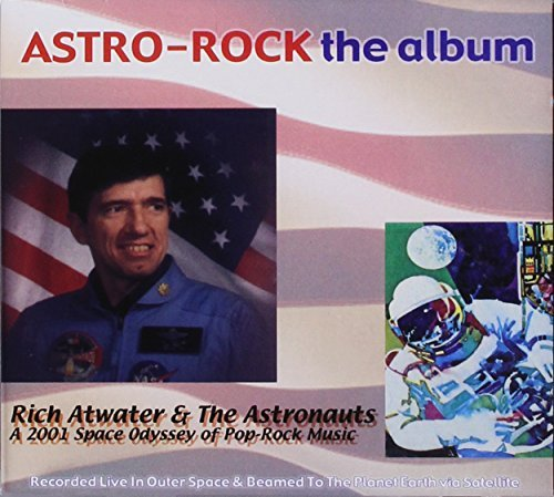 Rich & Astronauts Atwater Astro Rock The Album