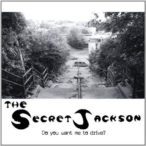 The Secret Jackson Do You Want Me To Drive ?