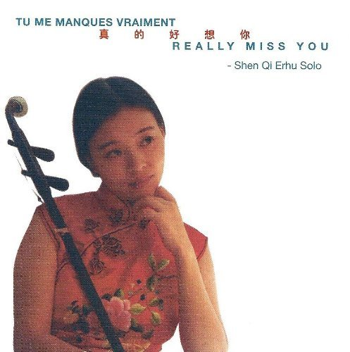 Shen Qi Really Miss You [tu Me Manques Vraiment]