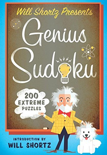 Will Shortz Will Shortz Presents Genius Sudoku 200 Extreme Puzzles