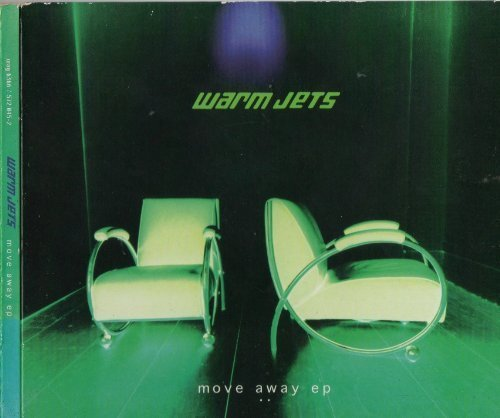 Warm Jets Move Away E.P.