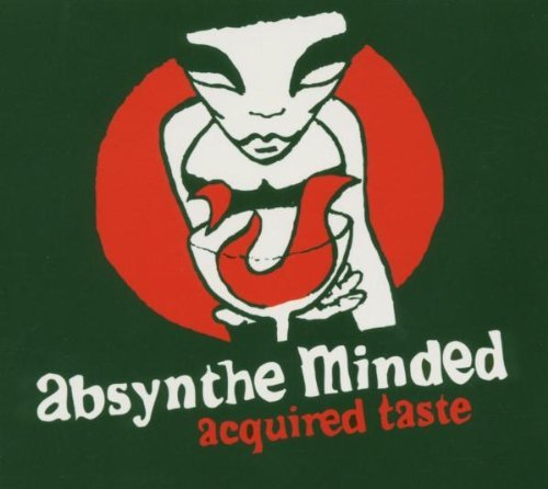 Absynthe Minded Acquired Taste