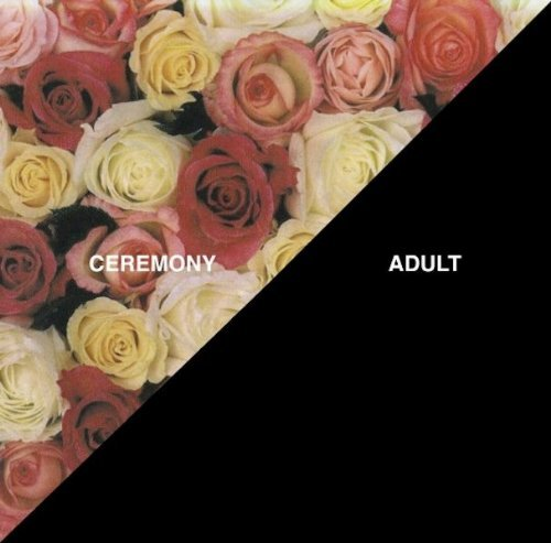 Ceremony Adult Import Can Incl. 7 Inch Single