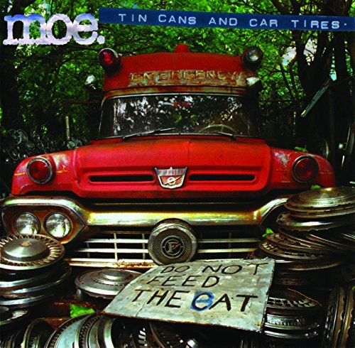 Moe Tin Cans & Car Tires