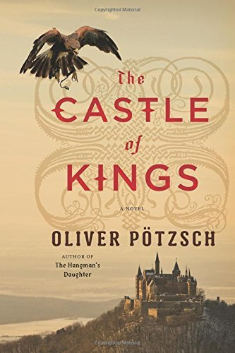Oliver Potzsch The Castle Of Kings