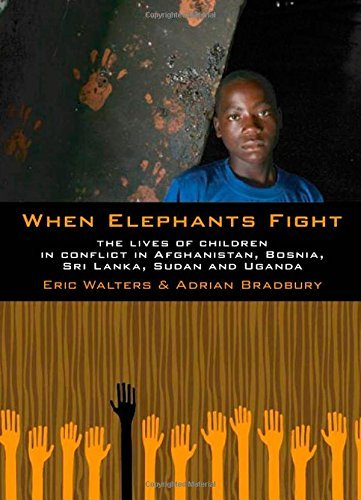 Eric Walters When Elephants Fight The Lives Of Children In Conflict In Afghanistan