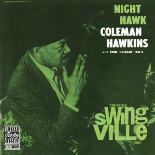 Coleman Hawkins Night Hawk (with Eddie Lockjaw