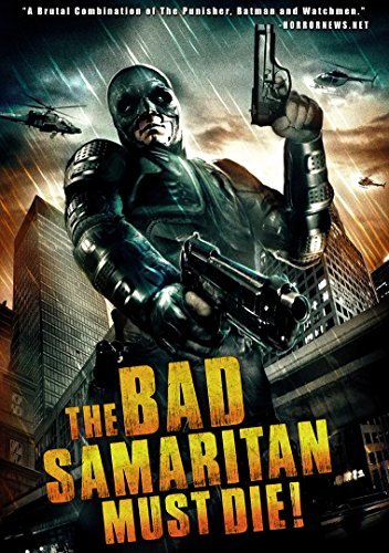 Bad Samaritan Must Die Bad Samaritan Must Die