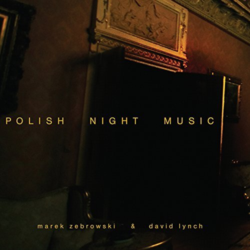 Lynch David Zebrowski Marek Polish Night Music