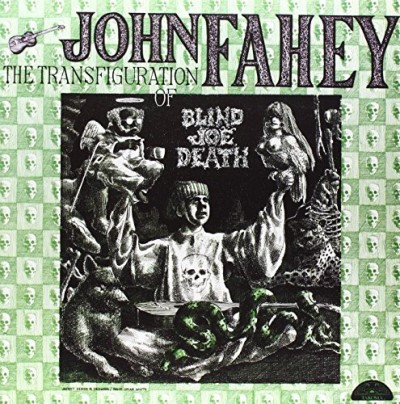 John Fahey Transfiguration Of Blind Joe Death Lp