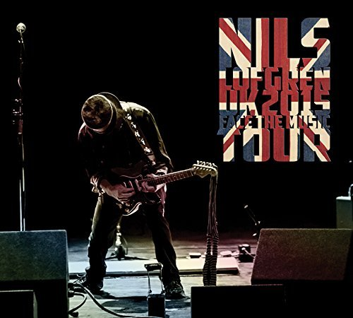 Nils Lofgren Uk2015 Face The Music Tour Uk2015 Face The Music Tour