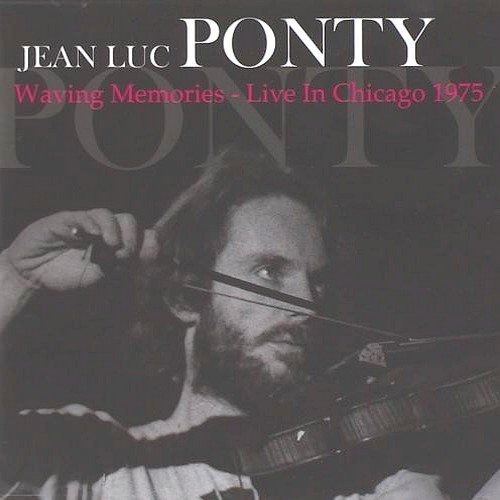 Jean Luc Ponty Waving Memories Live In Chicago 1975