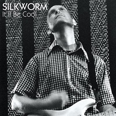 Silkworm It'll Be Cool