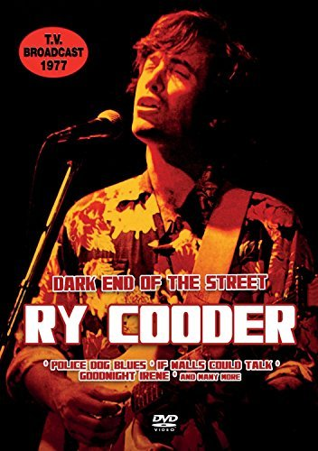 Ry Cooder Dark End Of The Street