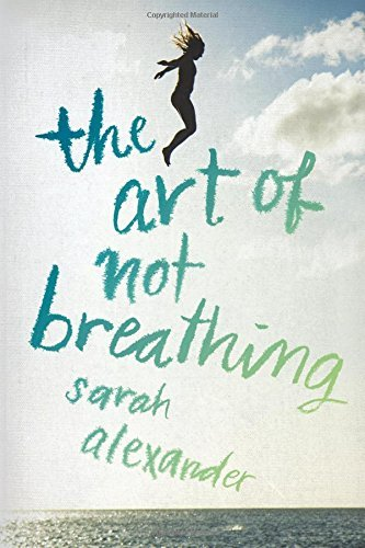 Sarah Alexander The Art Of Not Breathing