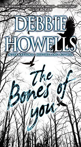 Debbie Howells The Bones Of You