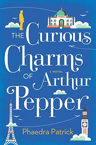 Phaedra Patrick The Curious Charms Of Arthur Pepper