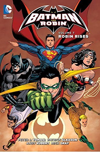 Peter J. Tomasi Batman And Robin Volume 7 Robin Rises