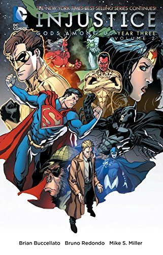 Brian Buccellato Injustice Gods Among Us Year Three Volume 2
