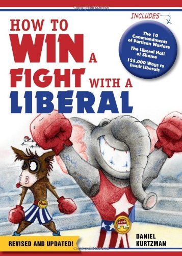 Daniel Kurtzman How To Win A Fight With A Liberal Revised Update