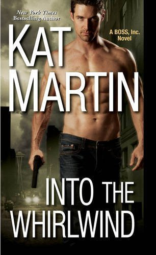 Kat Martin Into The Whirlwind