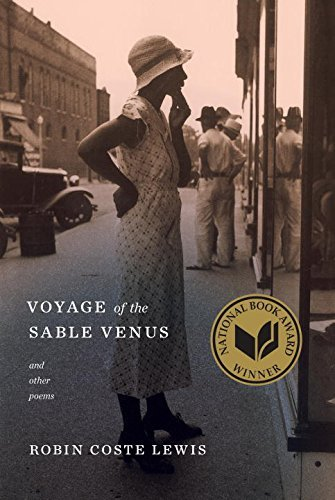 Robin Coste Lewis Voyage Of The Sable Venus And Other Poems