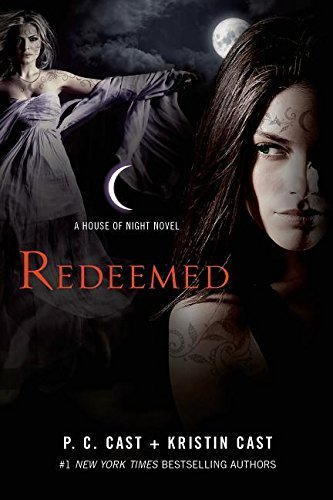 P. C. Cast Redeemed A House Of Night Novel
