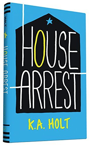 K. A. Holt House Arrest